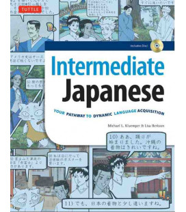 Intermediate Japanese - Your Pathway to Dynamic Language Acquisition (CD-ROM inclus)