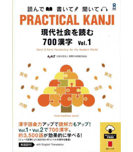 Practical Kanji - Reading topics and articles - 700 Kanji Vol.1 (Incl. Audio/MP3 à télécharger)