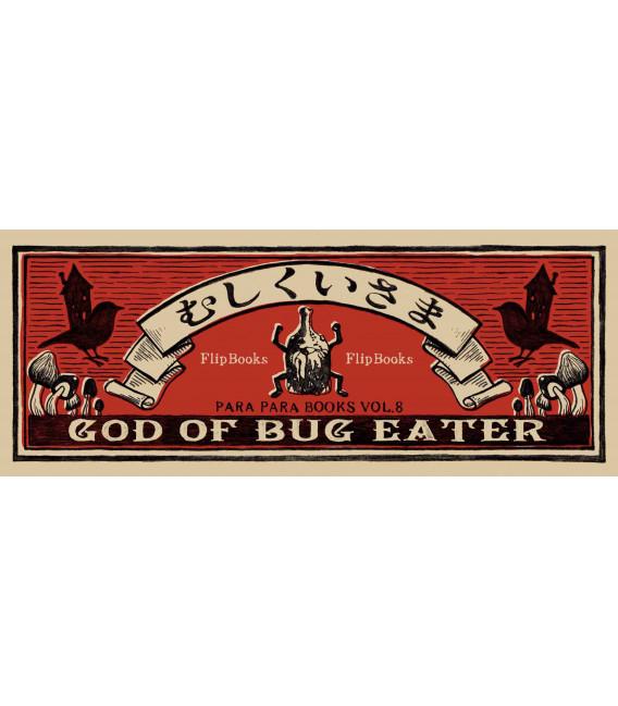 Mushikui-sama (Flip-Book Series: God of Bug Eater) de Mohike