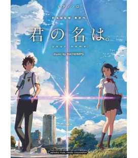 Kimi no Na wa - Partitions pour piano de RADWIMPS