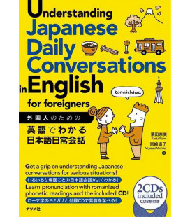 Understanding Japanese Daily Conversations in English for foreigners (2 CD inclus)