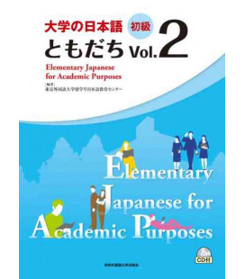 Elementary Japanese for Academic Purposes Vol. 2 (CD inclus)