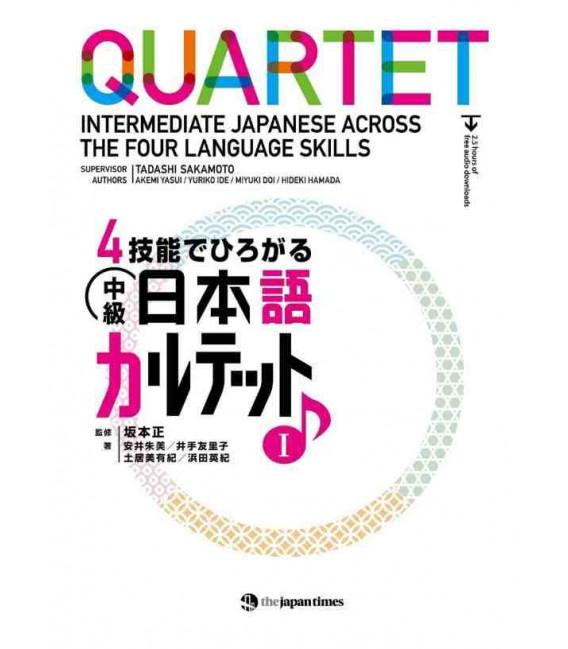 Quartet - Intermediate Japanese Across the Four Language Skills I (Incl. Audio/MP3 à télécharger)
