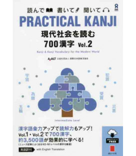 Practical Kanji - Intermediate Level - 700 Kanji Vol.2 (Incl. Audio/MP3 à télécharger)