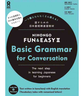 Nihongo Fun & Easy II Basic Grammar for Conversation (Incl. Audio/MP3 à télécharger)