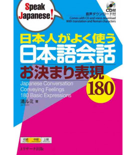 180 Common Expressions Used by Native Japanese Speakers in Regular Conversation (CD Inclus)