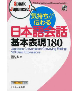 Japanese Conversation Conveying Feelings - 180 Basic Expressions - CD Inclus