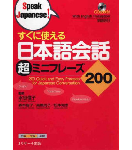 200 Quick and Easy Phrases for Japanese Conversation (2 CDs Inclus)