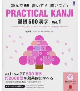 Practical Kanji - An Introductory Kanji Textbook : 500 Kanji (Vol. 1) - CD inclus - (JLPT 4 et 5)