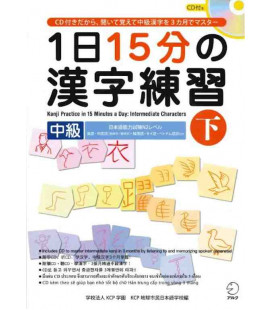 1 Nichi 15 bu no Kanji Renshu - Kanji Practice in 15 Minutes a day - Vol 2 Intermediate - CD Inclus
