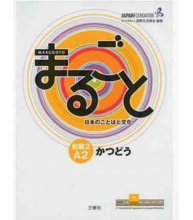 Marugoto - Niveau Élémentaire 2 A2 - Katsudoo : Activités de Communication
