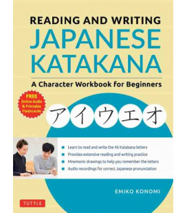Reading and Writing Japanese Katakana - A Character Workbook for Beginners (Incl. Audio/MP3 à télécharger)