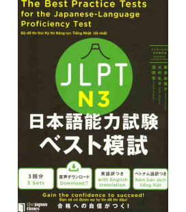 The Best Practice Tests for the Japanese-Language Proficiency Test N3 (Incl. Audio/MP3 à télécharger)