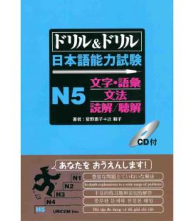 Drill & Drill - Nihongo noryoku shiken N5 - (CD Inclus)