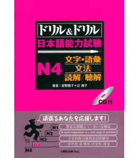 Drill & Drill - Nihongo noryoku shiken N4 - (CD Inclus)