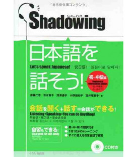 Shadowing - Let's Speak Japanese (Beginner to Intermediate Edition) - CD inclus