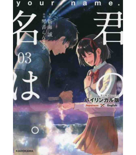 Kimi no na wa Vol. 3 - Manga Version - Édition bilingue japonais/anglais