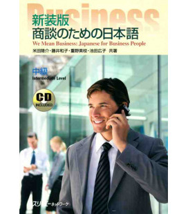We Mean Business: Japanese for Business People (Intermediate Level) - CD inclus