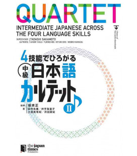 Quartet - Intermediate Japanese Across the Four Language Skills II (Incl. Audio/MP3 à télécharger)