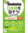 Shadowing- Let's Speak Japanese (Beginner to Intermediate edition) New Edition - Code QR Inclus