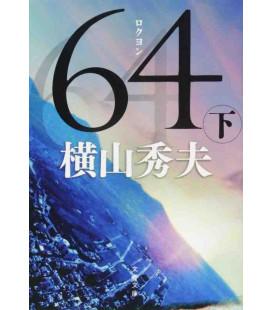 Roku Yon (Six Quatre) Vol. 2 - Roman japonais écrit par Hideo Yokoyama