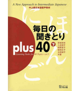 Mainichi No Kikitori Plus 40 - Listening Tasks for 40 Topics - Vol. 2 (CD inclus)