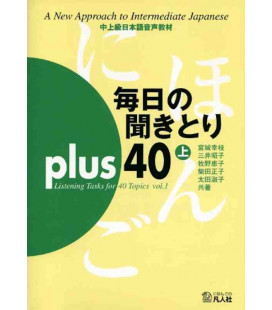 Mainichi No Kikitori Plus 40 - Listening Tasks for 40 Topics - Vol. 1 (CD inclus)