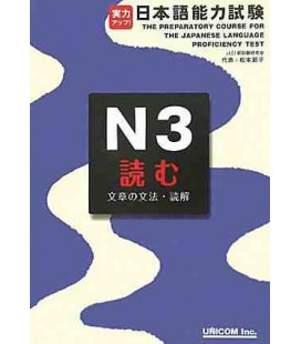 The Preparatory Course for the JLPT N3 - Yomu : Grammar & Reading Comprehension