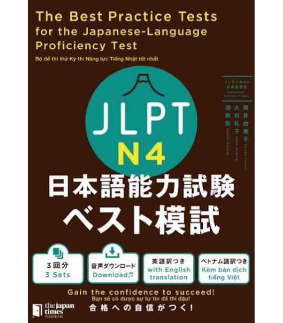 The Best Practice Tests for the Japanese-Language Proficiency Test N4 (Incl. Audio/MP3 à télécharger)