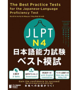 The Best Practice Tests for the Japanese-Language Proficiency Test N4 (Incl. Audio/MP3 à télécharger)