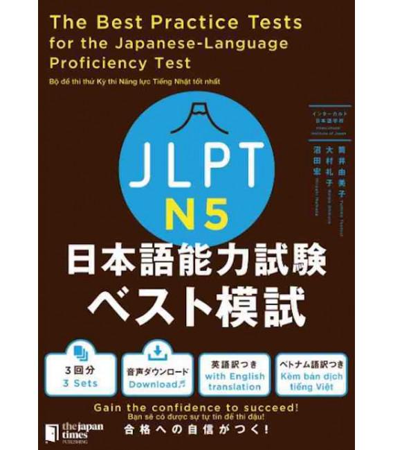 The Best Practice Tests for the Japanese-Language Proficiency Test N5 (Incl. Audio/MP3 à télécharger)