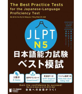 The Best Practice Tests for the Japanese-Language Proficiency Test N5 (Incl. Audio/MP3 à télécharger)