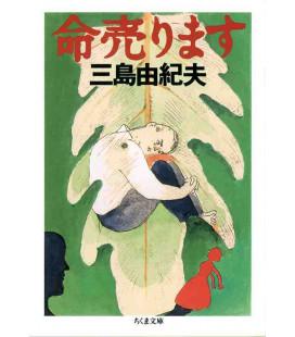 Inochi Urimasu (Vie à vendre) Roman japonais écrit par Yukio Mishima
