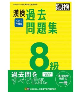 Kanji Kentei Niveau 8 - Annales 2021 - The Japan Kanji Aptitude Testing Foundation