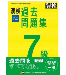 Kanji Kentei Niveau 7 - Annales 2021 - The Japan Kanji Aptitude Testing Foundation