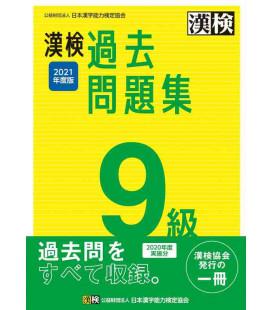 Kanji Kentei Niveau 9 - Annales 2021 - The Japan Kanji Aptitude Testing Foundation