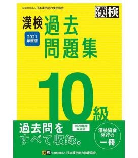 Kanji Kentei Niveau 10 - Annales 2021 - The Japan Kanji Aptitude Testing Foundation