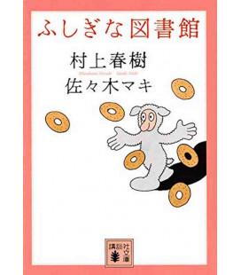 Fushigina toshokan - L'étrange bibliothèque (Roman japonais écrit par Haruki Murakami et Maki Sasaki)