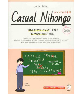 Casual Nihongo - Conquer confusing Grammar! Master Natural Japanese!