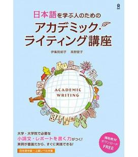 Nihongo wo Manabu Hito no tame no Academic Writing Kouza - Incl. Audio/MP3 à télécharger