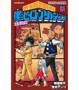 My Hero Academia - Takahide hakusho-sai sorezore no bunkamatsuri - Light novel