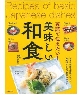 Recipes of basic Japanese dishes - Livre de cuisine japonais bilingue japonais / anglais