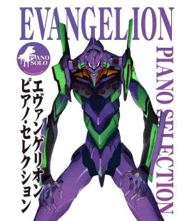 Evangelion - Piano Selection - Including 12 Music