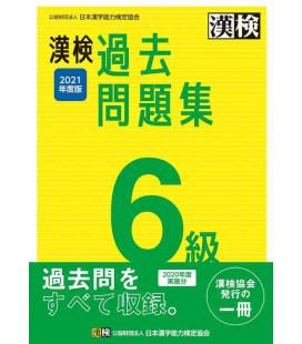 Kanji Kentei Niveau 6 - Annales 2021 - The Japan Kanji Aptitude Testing Foundation