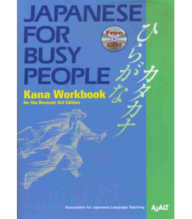 Japanese for Busy People 1. Kana Workbook (Revised 3rd. Edition) - CD inclus