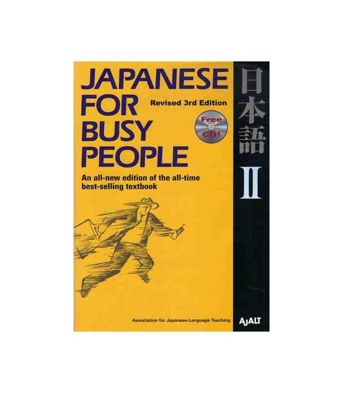 Japanese for Busy People 2  Kana Version (Revised 3rd  Edition) - CD inclus