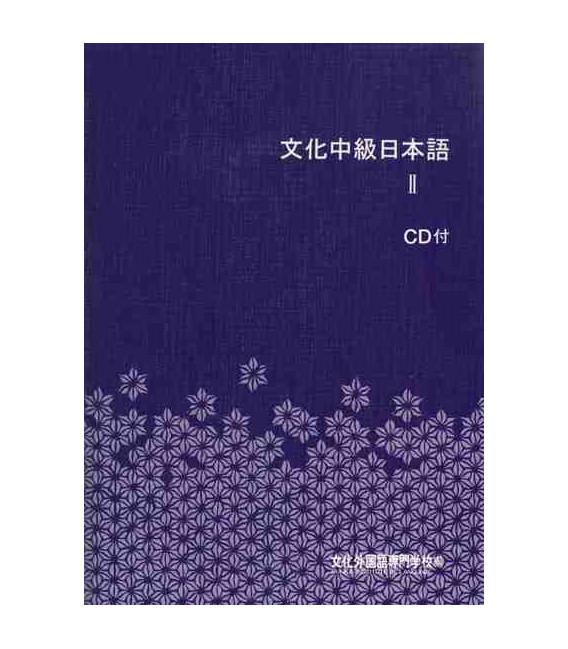 Bunka Chukyu Nihongo 2 (Libro del alumno)- Incluye 3 CD