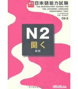 The Preparatory Course for the JLPT N2 - Kiku : Listening Comprehension (Contient 2 CDs)