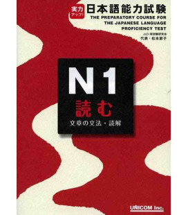 The Preparatory Course for the JLPT N1 - Yomu : Grammar & Reading Comprehension