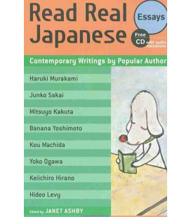 Read Real Japanese Essays: Contemporary Writings by Popular Authors (CD audio inclus)
